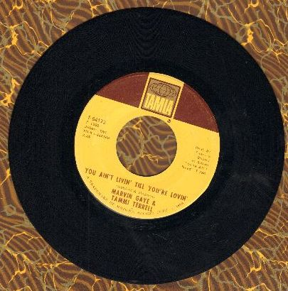 Gaye, Marvin & Tammi Terrell - You Ain't Livin' Till You're Lovin'/Keep On Lovin' Me Honey (bb) - EX8/ - 45 rpm Records
