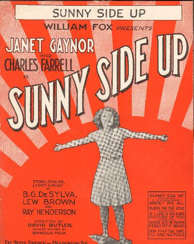 Gaynor, Janet - Sunny Side Up - Vintage 1929 SHEET MUSIC for the song made popular by Janet Gaynor in early Talkie  -Sunny Side Up- - EX8/ - Sheet Music