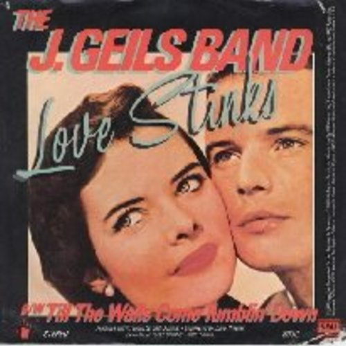 Geils, J. Band - Love Stinks (Yeah Yeah)/Till The Walls Come Tumblin' Down (with picture sleeve) - NM9/EX8 - 45 rpm Records