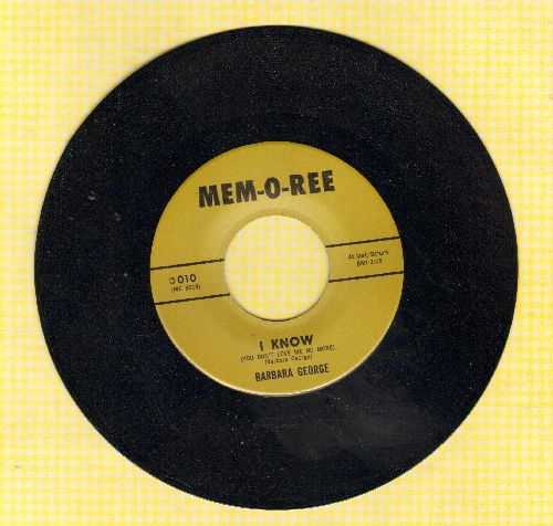 George, Barbara - I Know (You Don't Love Me No More)/Take Me For A Little While (by Evie Sands on flip-side) (re-issue) - M10/ - 45 rpm Records