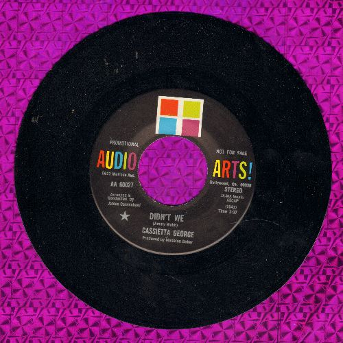 George, Cassietta  - Didn't We/Everything Is Beautiful - NM9/ - 45 rpm Records