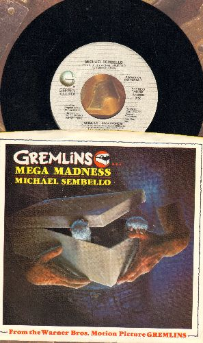 Sembello, Michael - Gremlins Mega Madness (from film -Gremlins-) (DJ advance pressing with picture sleeve) - NM9/NM9 - 45 rpm Records