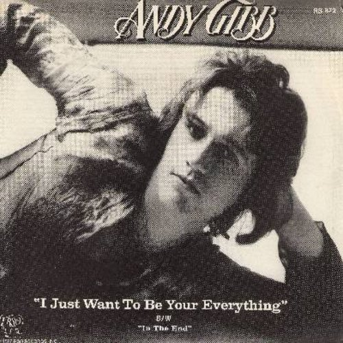 Gibb, Andy - I Just Want To Be Your Everything/In The End (with picture sleeve) - NM9/EX8 - 45 rpm Records