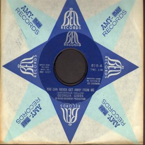 Gibbs, Georgia - You Can Never Get Away From Me/Let Me Cry On Your Shoulder (with vintage Bell company sleeve) - EX8/ - 45 rpm Records