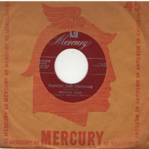 Gibbs, Georgia - Thunder And Lightning/For Me, For Me (maroon label first issue with Mercury company sleeve) - EX8/ - 45 rpm Records