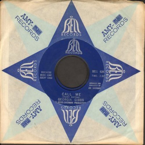 Gibbs, Georgia - Call Me/Don't Cry Joe (with Bell company sleeve) - NM9/ - 45 rpm Records
