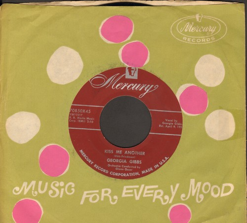 Gibbs, Georgia - Kiss Me Another/Fool Of The Year (with Mercury company sleeve) - NM9/ - 45 rpm Records