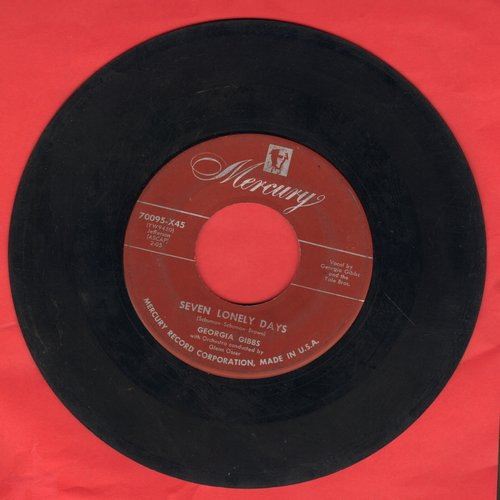 Gibbs, Georgia - Seven Lonely Days/If You Take My Heart Away (burgundy label first pressing) - VG7/ - 45 rpm Records