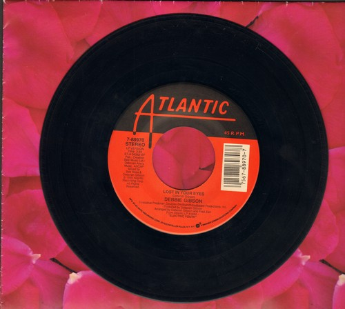 Gibson, Debbie - Lost In Your Eyes/Silence Speaks (A Thousand Words) - EX8/ - 45 rpm Records