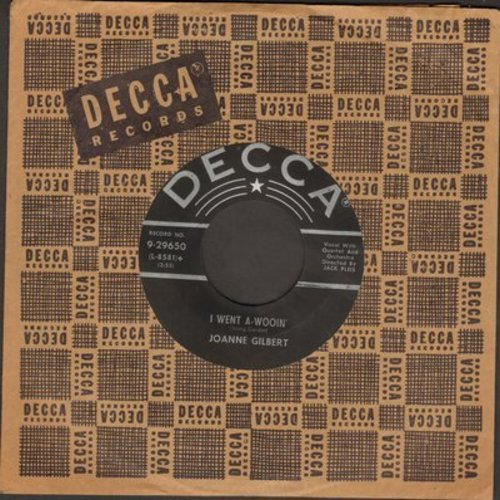 Gilbert, Joanne - I Went A-Wooin'/Breezin' Along With The Breeze (with Decca company sleeve) - NM9/ - 45 rpm Records