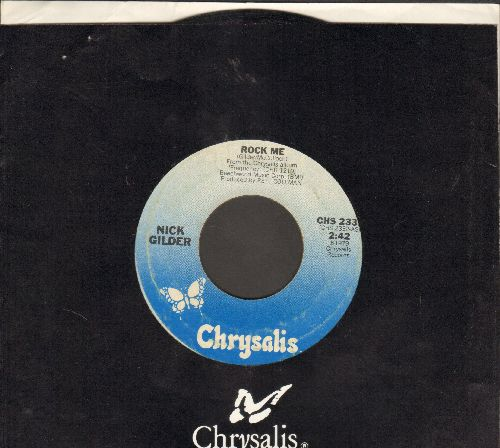 Gilder, Nick - Rock Me/Got To get Out (with Chrysalis company sleeve) - EX8/ - 45 rpm Records
