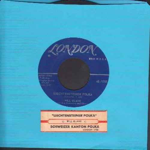 Glahe, Will - Liechtensteiner Polka/Schweizer Kanton Polka (with juke box label) - VG7/ - 45 rpm Records