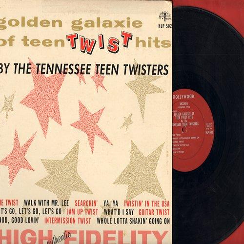 Tennessee Teen Twisters - Golden Galaxie Of Teen Twist Hits: The Twist, Intermission Twist, Twistin'n The USA, Jam Up Twist, Walk With Mr. Lee (vinyl MONO LP record) - VG7/VG7 - LP Records