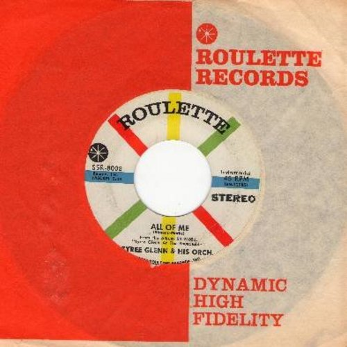 Glenn, Tyree & His Orchestra - All Of Me/Sweet And Lovely (RARE STEREO Pressing with vintage Roulette company sleeve) - M10/ - 45 rpm Records