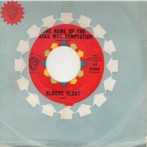 Glory, Elmore - The Name Of The Snake Was Temptation/Seven (with Warner Brothers company sleeve) - EX8/ - 45 rpm Records