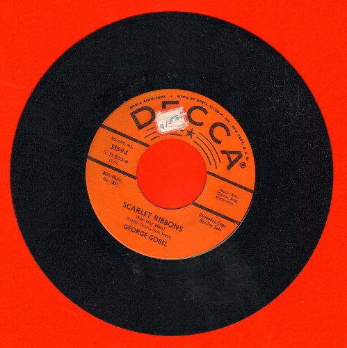 Gobel, George - Scarlet Ribbons (For Her Hair)/Soon I'll Wed My Love (DJ advance pressing, sol) - NM9/ - 45 rpm Records