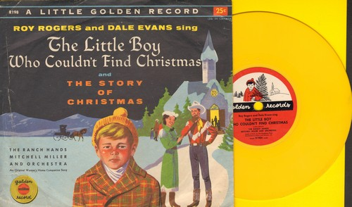 Rogers, Roy & Dale Evans - The Little Boy Who Couldn't Find Christmas/The Story Of Christmas (5 inch 78rpm Little Golden Record with picture sleeve) - EX8/EX8 - 78 rpm