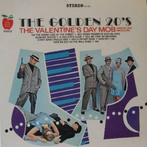 Valentine's Day Mob Singers & Orchestra - The Golden 20's: If You Knew Suzie, Yes! We Have No Bananas, On The Sunny Side Of The Street, Way Down Yonder In New Orleans (vinyl STEREO LP record) - NM9/NM9 - LP Records
