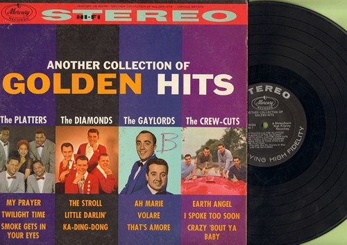 Platters, Diamonds, Crew-Cuts, Gaylords - Another Collection Of Golden Hits: My Prayer, The Stroll, Volare, Earth Angel, Little Darlin', That's Amore (vinyl STEREO LP record) - EX8/EX8 - LP Records
