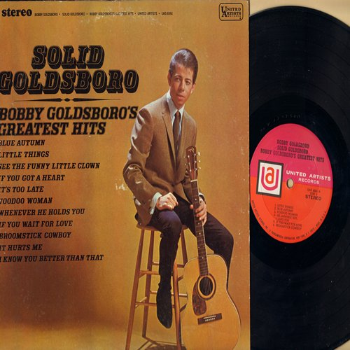 Goldsboro, Bobby - Solid Goldsboro - Bobby Goldsboro's Greatest Hits: It's Too Late, Voodoo Woman, Little Things, See The Funny Little Clown, If You Wait For Love (vinyl STEREO LP record, pink label issue, NICE condition!) - M10/EX8 - LP Records