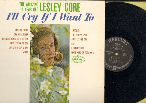 Gore, Lesley - I'll Cry If I Want To: It's My Party, Cry Me A River, Judy's Turn To Cry, The Party's Over, I Understand, Just let Me Cry (vinyl MONO LP record, NICE condition!) - EX8/NM9 - LP Records