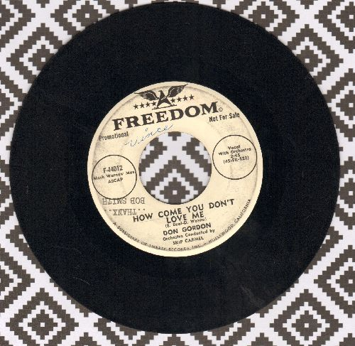 Gordon, Don - How Come You Don't Love Me/When The Sun Comes Out (DJ advance pressing, wol) - VG7/ - 45 rpm Records