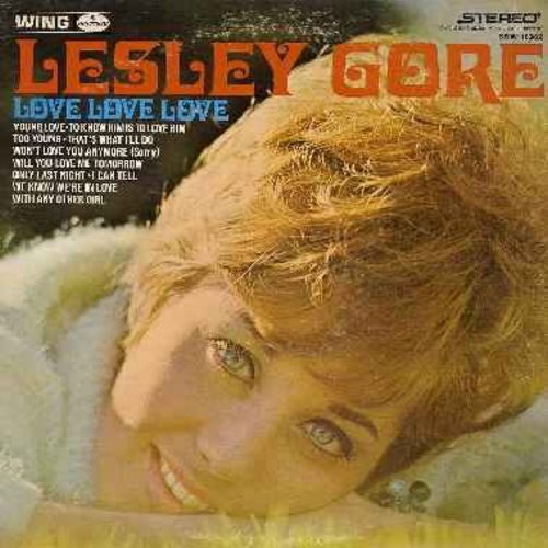 Gore, Lesley - Love, Love, Love: Young Love, To Know Him Is To Love Him, Will You Love Me Tomorrow, Too Young (vinyl STEREO LP record) - VG7/EX8 - LP Records