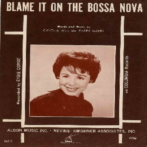 Gorme, Eydie - Blame It On The Bossa Nova - Original 1963 SHEET MUSIC to the legendary Party Hit made famous by Eydie Gorme. NICE! - NM9/ - Sheet Music