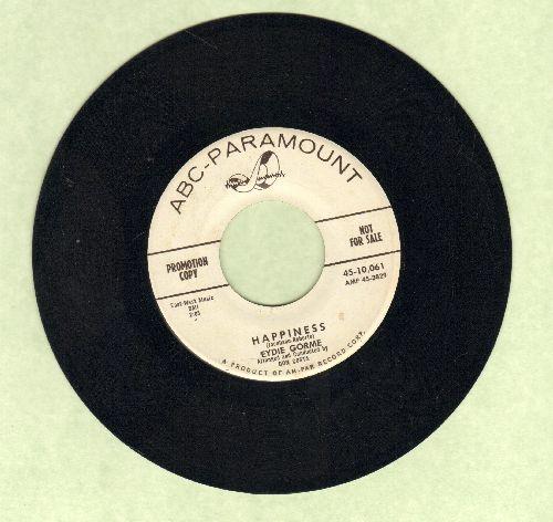 Gorme, Eydie - Happiness/Fool Around (DJ advance pressing) - EX8/ - 45 rpm Records