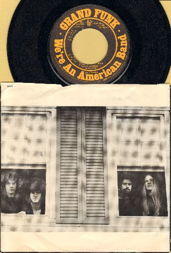 Grand Funk - We're An American Band/Creepin' (with picture sleeve) - NM9/VG7 - 45 rpm Records