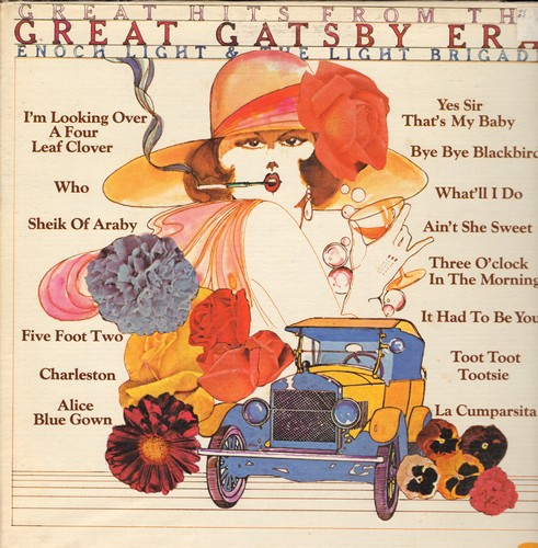 Light, Enoch & The Light Brigade - Great Hits From The Great Gatsby Era: Charleston, Ain't Shee Sweet, Sheik Of Araby, Yes Sir That's My Baby (vinyl STEREO LP record, gate-fold cover) - NM9/EX8 - LP Records