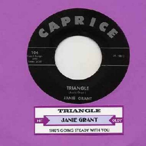 Grant, Janie - Triangle (FANTASTIC 50's Girl-Sound!)/She's Going Steady With You (with juke box label) - EX8/ - 45 rpm Records