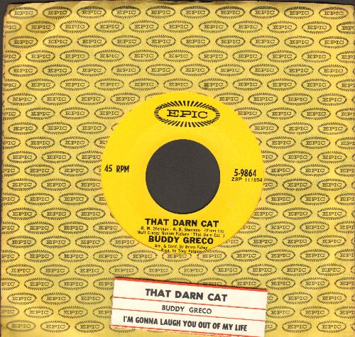 Greco, Buddy - That Darn Cat/I'm Gonna Laugh You Out Of My Life (with vintage Epic company sleeve and juke box label) - NM9/ - 45 rpm Records