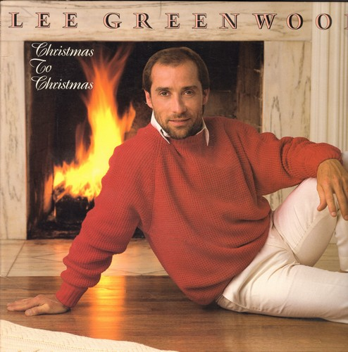 Greenwood, Lee - Christmas To Christmas: Let It Snow, Tennessee Christmas, I'll Be Home For Christmas, Lone Star Christmas, The Christmas Song (vinyl STEREO LP record) - NM9/EX8 - LP Records