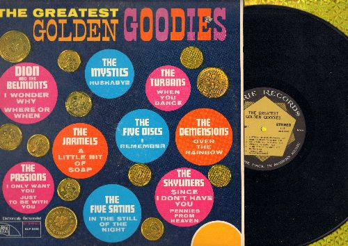 Jarmels, Turbans, Passions, Five Satins, more - The Greatest Golden Goodies: When You Dance, A Little Bit Of Soap, In The Still Of The Night, Pennies From Heaven (vinyl STEREO LP record) - NM9/EX8 - LP Records