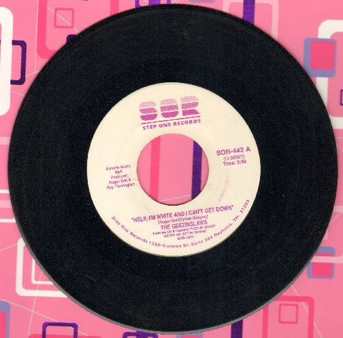 Geezinslaws - Help, I'm White And I Can't Get Down/You Belong To Me - EX8/ - 45 rpm Records