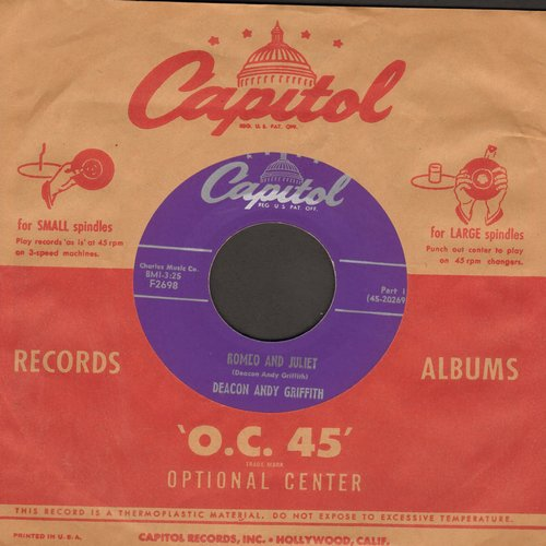 Griffith, Deacon Andy - Romeo And Juliet (Parts 1+2 of the legendary comedy routine, with vintage Capitol company sleeve) - NM9/ - 45 rpm Records
