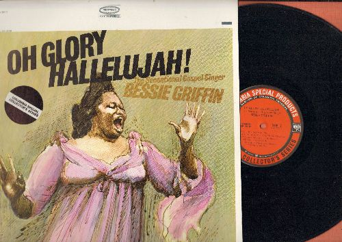Griffin, Bessie - Oh Glory Hallelujah! - The Sensational Gospel Singer Bessie Griffin (vinyl STEREO LP record, Columbia Special Collector's Series) - NM9/NM9 - LP Records