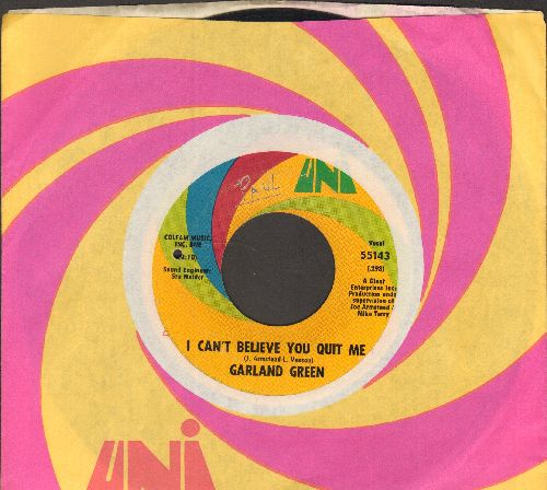 Green, Garland - I Can't Bleieve You Quit Me/Jealous Kind Of Fella (with Uni company sleeve) (bb) - VG7/ - 45 rpm Records