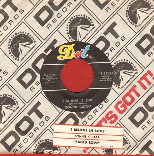 Guitar, Bonnie - I Believe In Love/Faded Love (with Dot company sleeve) - VG7/ - 45 rpm Records