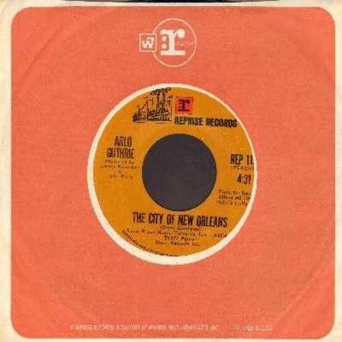 Guthrie, Arlo - The City Of New Orleans/Days Are Short (with Reprise company sleeve) - EX8/ - 45 rpm Records