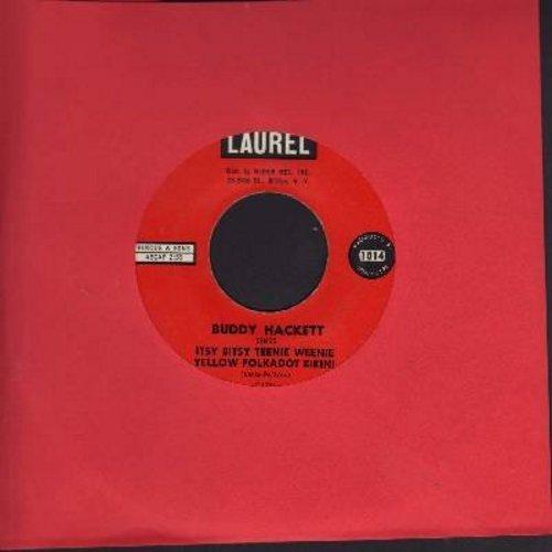 Hackett, Buddy - Itsy Bitsy Teenie Weenie Yellow Polkadot Bikini/Too Many Heads - VG7/ - 45 rpm Records