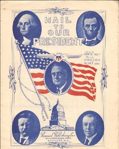 Hail To Our President - Hail To Our President - EX8/ - Sheet Music
