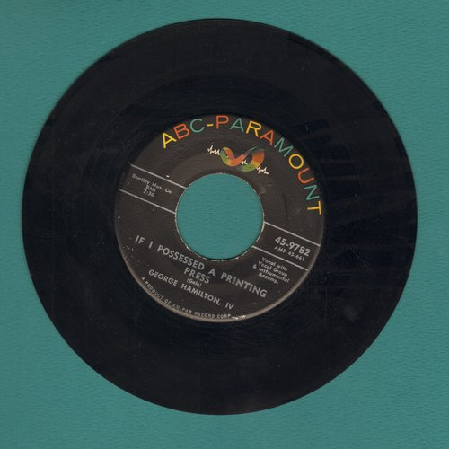 Hamilton, George IV - If I Possessed A Printing Press/Only One Love - EX8/ - 45 rpm Records