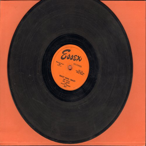 Haley, Bill With Haley's Comets - Crazy Man, Crazy/Whatcha Gonna Do (10 inch 78 rpm record) - G5/ - 78 rpm