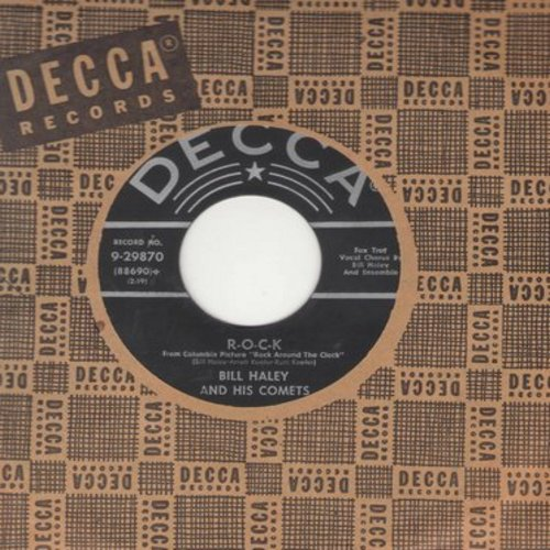 Haley, Bill & His Comets - R-O-C-K/The Saints Rock 'N Roll (silver lines/star label first issue with vintage Decca company sleeve) - EX8/ - 45 rpm Records