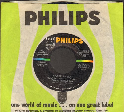 Hallyday, Johnny - Be-Bop A-Lula/I Got A Woman (with vintage Philips company sleeve) - EX8/ - 45 rpm Records