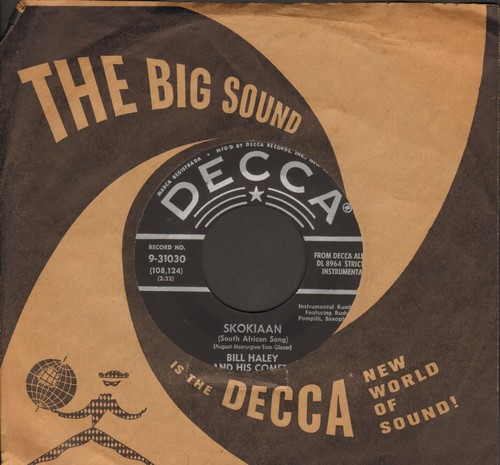 Haley, Bill & His Comets - Skokiaan (South African Song)/Puerto Rican Peddler (silver lines early pressing with Decca company sleeve) - EX8/ - 45 rpm Records