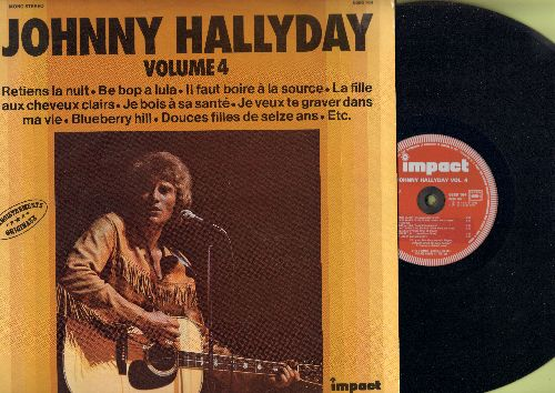 Hallyday, Johnny - Hohnny Hallyday Vol. 4: Retiens la nuit, Be Bop A Lula, Blueberry Hill, Douce filles de seize ans (vinyl LP record, French Pressing, sung in French and English) - NM9/NM9 - LP Records
