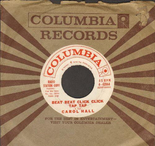 Hall, Carol - Beat Beat Click Click Tap Tap/I Wish I Was A Train (RARE vintage Beatnik 2-sider! - DJ advance pressing with Columbia company sleeve) - EX8/ - 45 rpm Records